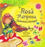 Rosa Mariposa. ¡Salvemos el bosque! (Libros juego)