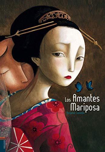 Los amantes mariposa (Álbumes ilustrados)