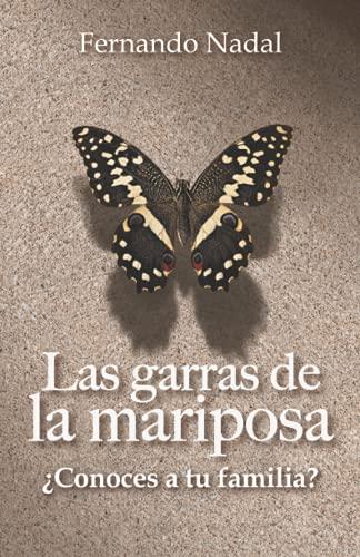 Las garras de la mariposa: ¿Conoces a tu familia?