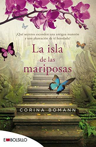 La isla de las mariposas: ¿Qué secretos esconden una antigua mansión y una plantación de té heredada? (EMBOLSILLO)