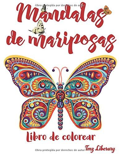 Mandalas De Mariposas: Libro para Colorear para Adultos   Tamaño Grande A4   Excelente pasatiempo anti estrés para relajarse con Mariposas.