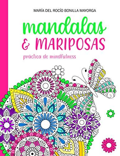 Mandalas y Mariposas: Práctica de Mindfulness